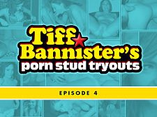 Tiff Bannister's Porn Ladies man Tryouts - Video 4